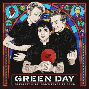 Greatest Hits: God's Favorite Band (2017) - Green Day