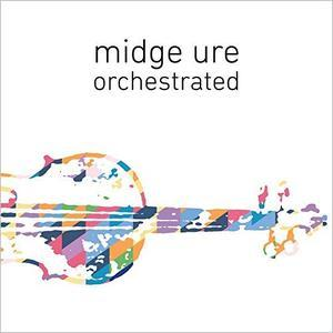 Orchestrated (2017) - Midge Ure