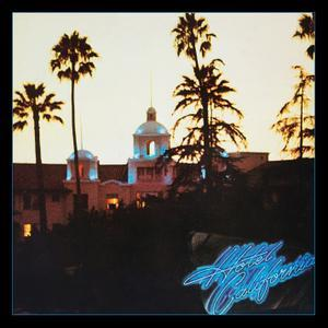 Hotel California (40th Anniversary Expanded Edition) (1977/2017) - The Eagles