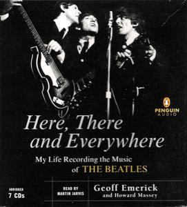 Geoff Emerick - Here, There and Everywhere:The Music Of The Beatles (2006) {7CD audiobook}