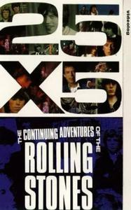 25x5: The Continuing Adventures of the Rolling Stones (1989) Film