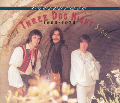 Celebrate - The Three Dog Night Story 1965-1975 (1993) - Three Dog Night