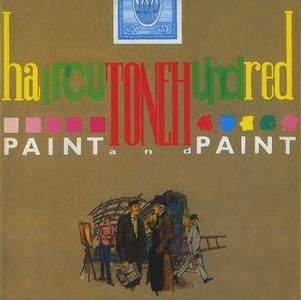 Paint And Paint (1984) {2017 Polydor-Cherry Pop Records Deluxe Edition} - Haircut One Hundred
