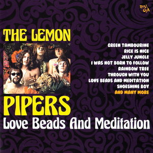 Love Beads And Meditation (2008) 2 in 1 - The Lemon Pipers