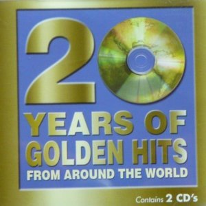 20 Years of Golden Hits From Around The World (2000) - Various Artists