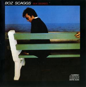 Silk Degrees (1976) Boz Scaggs