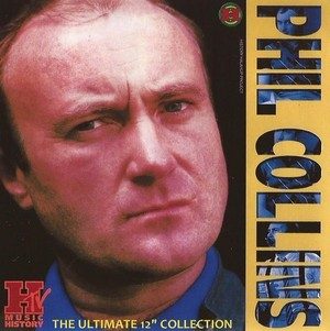 The 12 Inch Ultimate Collection - Phil Collins