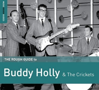 The Rough Guide To Buddy Holly & The Crickets (2017) - Buddy Holly