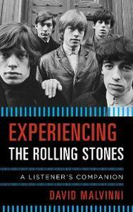 Experiencing The Rolling Stones : A Listener's Companion (PDF Book)