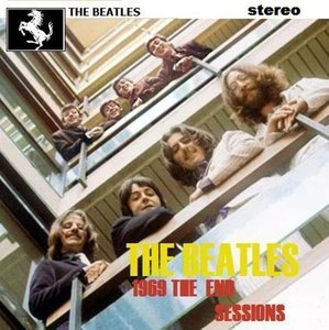 The End Sessions 1969 (2008) {White Horse} - The Beatles