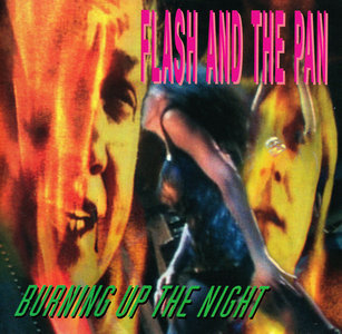 Burning Up The Night (1992) - Flash And The Pan