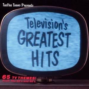 Television's Greatest Hits ~ Volume 1 - Various Artists