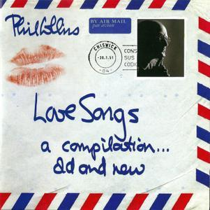 Love Songs: A Compilation… Old And New (2004) - Phil Collins