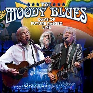 Days Of Future Passed Live (2018) - The Moody Blues