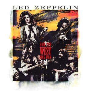 How the West Was Won (Remastered) (2003/2018) - Led Zeppelin