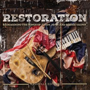 Restoration: The Songs Of Elton John And Bernie Taupin (2018) - Various Artists
