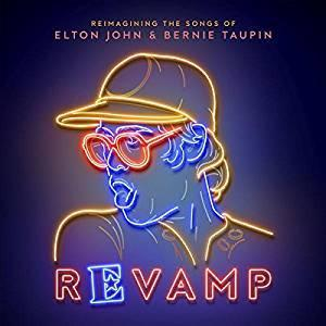 Revamp: The Songs Of Elton John & Bernie Taupin (2018) - Various Artists