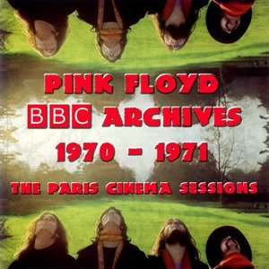 BBC Archives 1970-1971 (2CD) (2002) {Harvested} - Pink Floyd