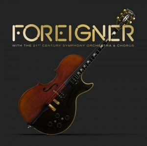 Foreigner with the 21st Century Symphony Orchestra & Chorus (2018) - Foreigner