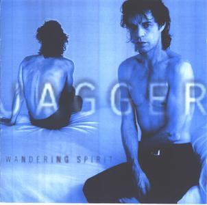 Wandering Spirit (1993) - Mick Jagger