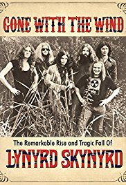 Gone with the Wind: The Remarkable Rise and Tragic Fall of Lynyrd Skynyrd (2015) Soundtrack
