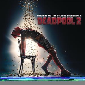 Deadpool 2 (Original Motion Picture Soundtrack) (2018) - Various Artists