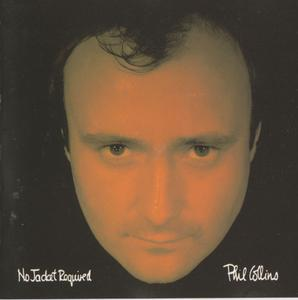 No Jacket Required 1985 - Phil Collins