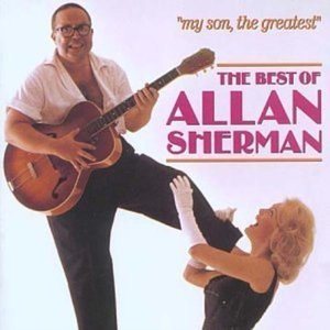 My Son, The Greatest, The Best Of… (1988) {Rhino} - Allan Sherman