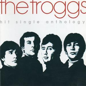 Hit Single Anthology (1991) - The Troggs