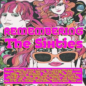 Remembering the Sixties (2018) - Various Artists