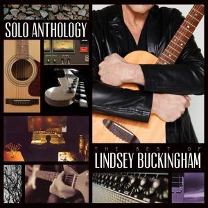 Solo Anthology: The Best Of Lindsey Buckingham [3CD] (2018) - Lindsey Buckingham