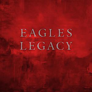 Legacy (2018) Box Set - The Eagles