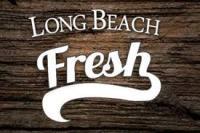 Long Beach Fresh