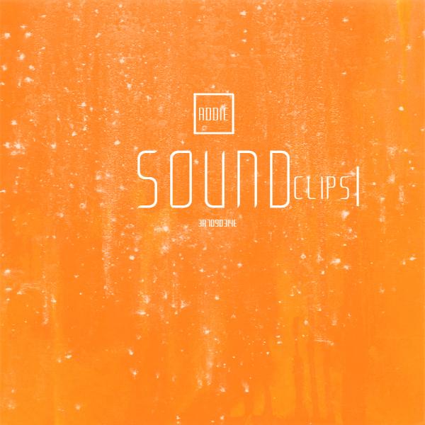 Addie.Sound.Clips