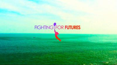 February 2016 Worldwide - The Story of Fighting For Futures