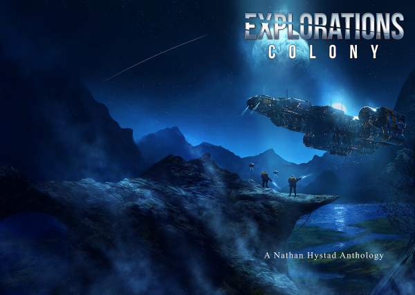 Explorations: Colony
