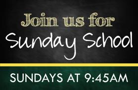 Sunday School - Weekly at 9:45 AM