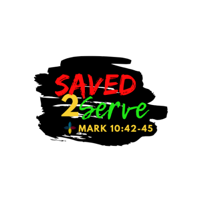 2019 Faith Focus: Saved to Serve - Mark 10:42-45