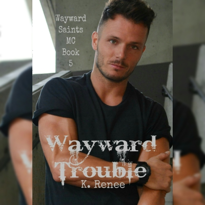 Preorder Wayward Trouble Today!