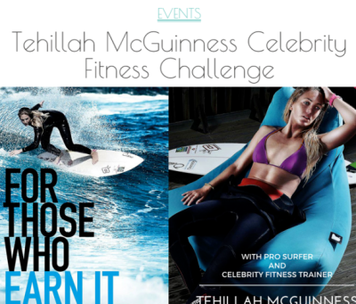 Womens' Health Magazine -  Tehillah McGuinness South African celebrity Pro Surfer celebrity personal trainer, the UK's top female surfing champion, the face of the new mini countryman car, sports model, face of deeside mineral water, ambassador for women's sport  UK, lives in Cornwall and Fuerteventura, blogger, travel blogger, health and fitness, fashion designer, presenter, athlete and business woman. CEO and Founder of Ohana Surf and Fitness, Charity Worker, cover girl, magazine and the UK's number one sports personality.