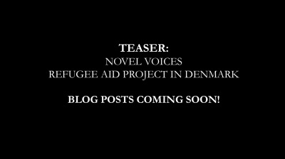TEASER: Novel Voices Refugee Aid Project's Visit to Denmark Coming Soon!