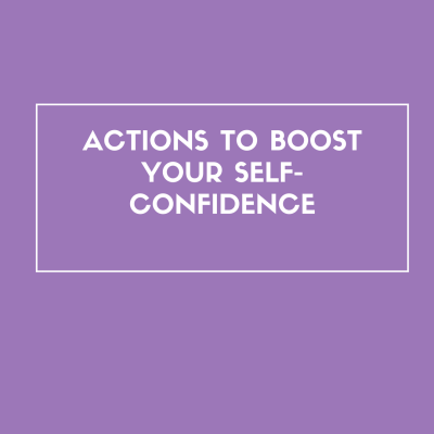 Actions to boost your self-confidence