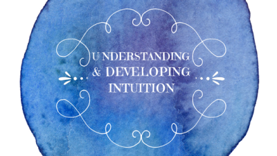 Understanding & Developing Intuition