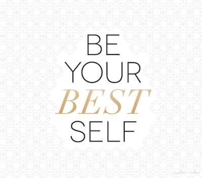 5 Powerful Ways to Be Your Best Self
