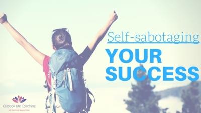 Self-Sabotaging Your Success