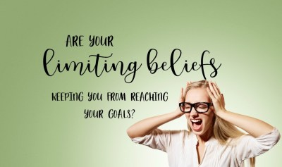 Are Your Limiting Beliefs Keeping You From Reaching Your Goals?