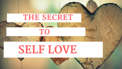 Developing and Embracing Self love