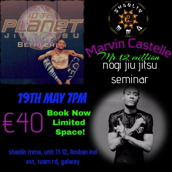"""Marvin Castelle"" 10th Planet Jiu Jitsu Seminar"