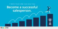 7 måder dit CRM kan hjælpe dig med at blive en succesfuld sælger