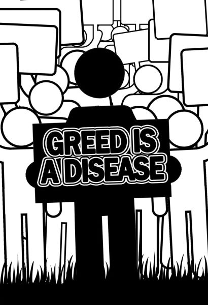 GREED IS EVIL